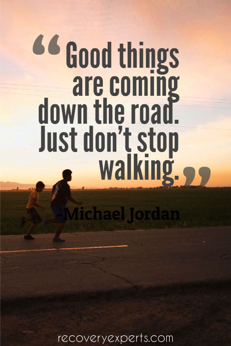 motivational quote good things are coming down the road just don good things
