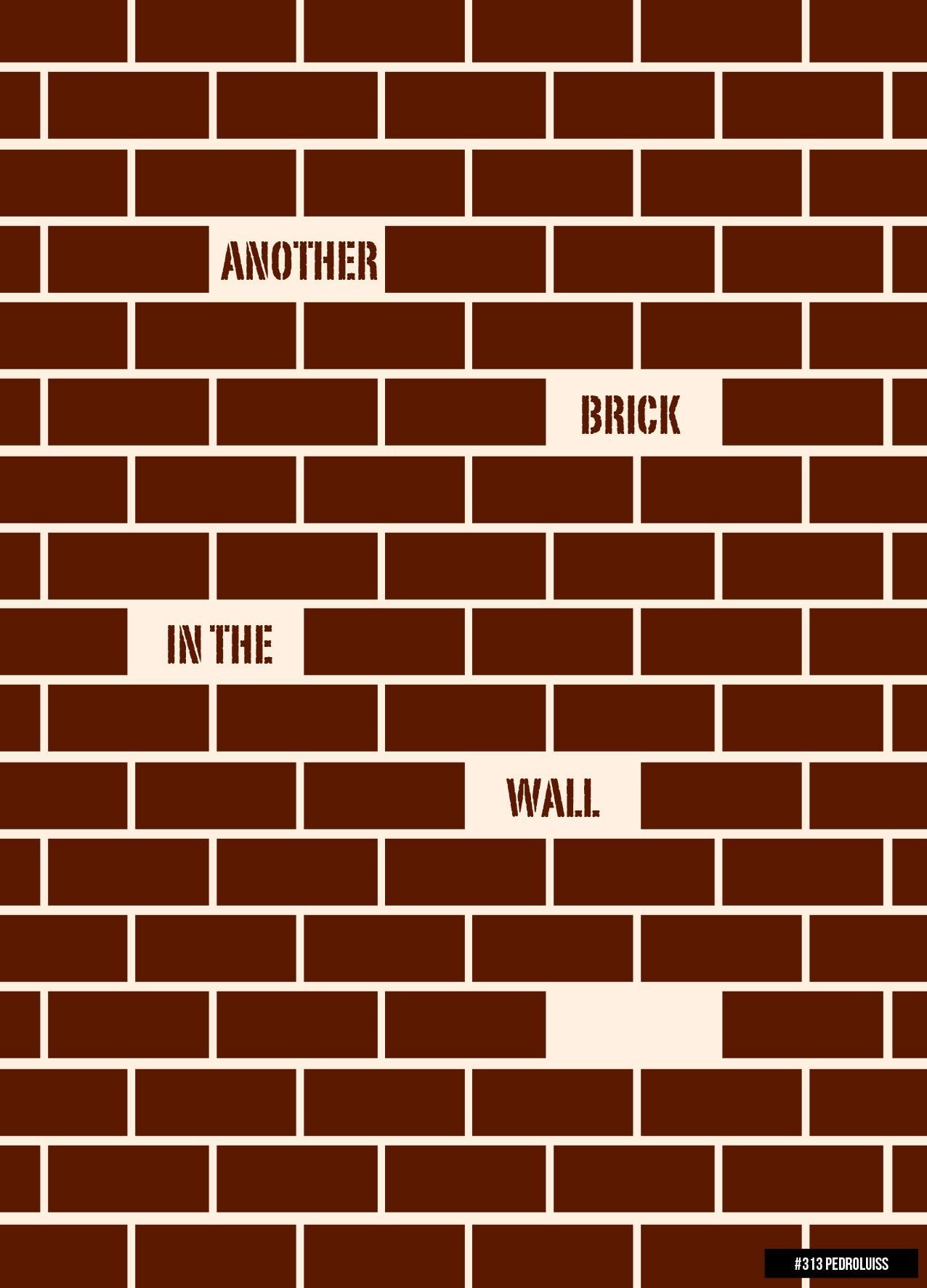 313 another brick in the wall poster papeis de