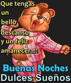 Buenas Noches Good Night Sweet Dreams Good Night Quotes Good