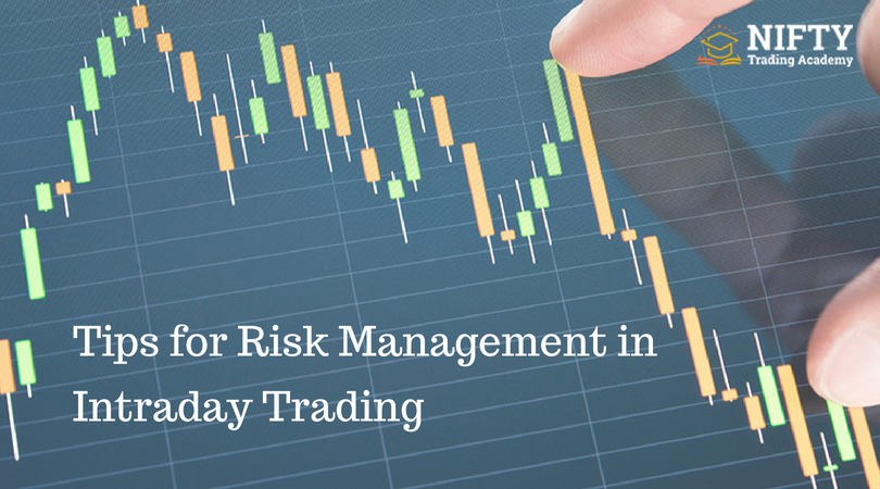 Tips For Risk Management In Intraday Trading Risk Management