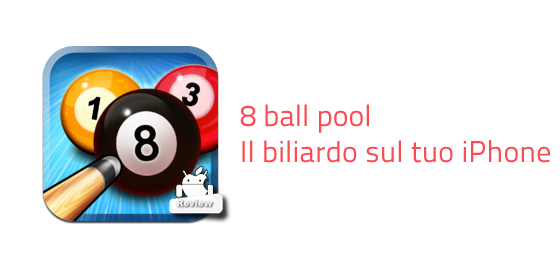 8 Ball Pool – il biliardo sul tuo iPhone