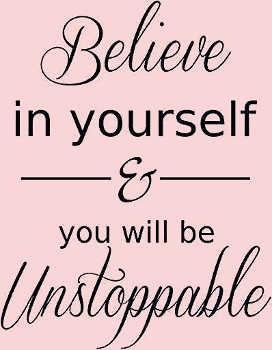 """""""Believe in yourself & you will be unstoppable"""" —Unknown #motivation #motivationalquotes #inspirati..."""