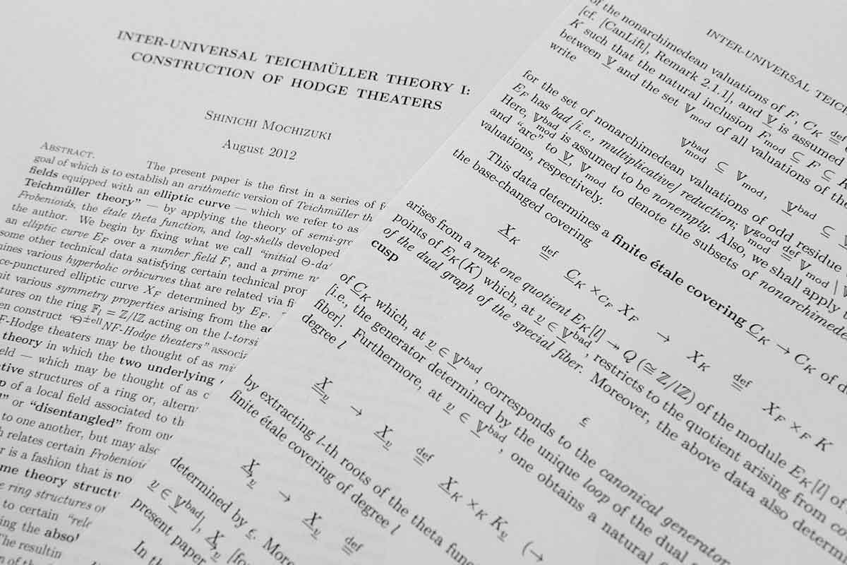 "'It has taken nearly four years, but mathematicians are finally starting to comprehend a mammoth proof that could revolutionise our understanding of the deep nature of numbers. The 500-page proof was published online by Shinichi Mochizuki of Kyoto University, Japan in 2012 and offers a solution to a longstanding problem known as the ABC conjecture.  Mathematicians were excited by the proof but struggled to get to grips with Mochizuki's ""Inter-universal Teichmüller Theory"" (IUT)"