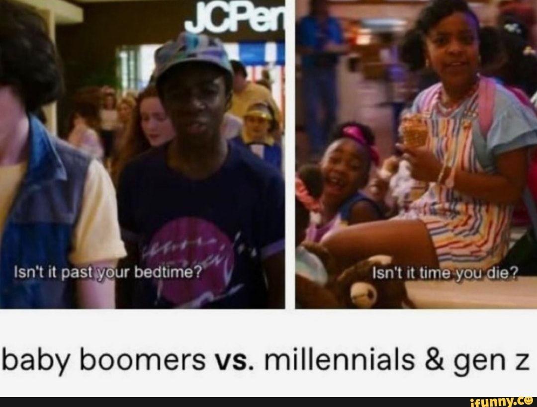 Baby Boomers Vs Millennials Gen Z Ifunny Stupid Funny Memes Stupid Memes Millennials Vs Baby Boomers