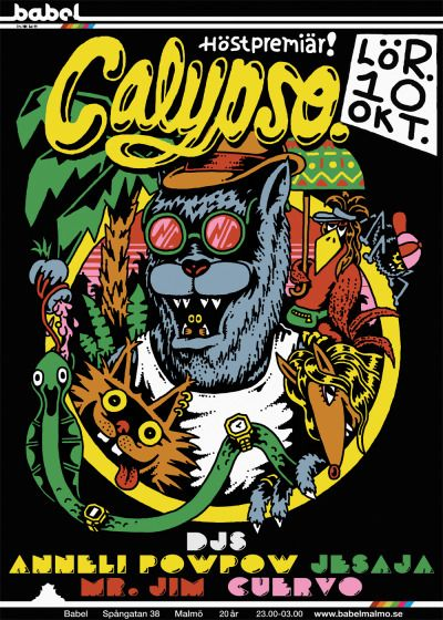 Poster for club Calypso in Malmö, 2015.