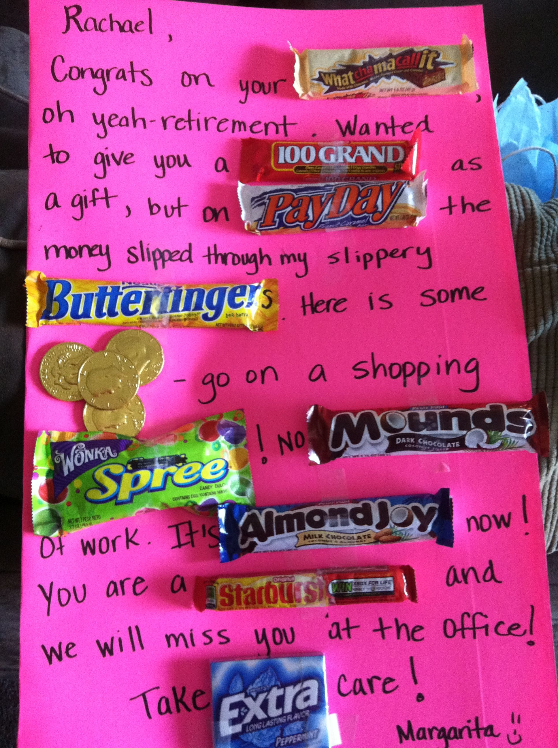 Candy card - retirement Made this for my co-worker/friends ...