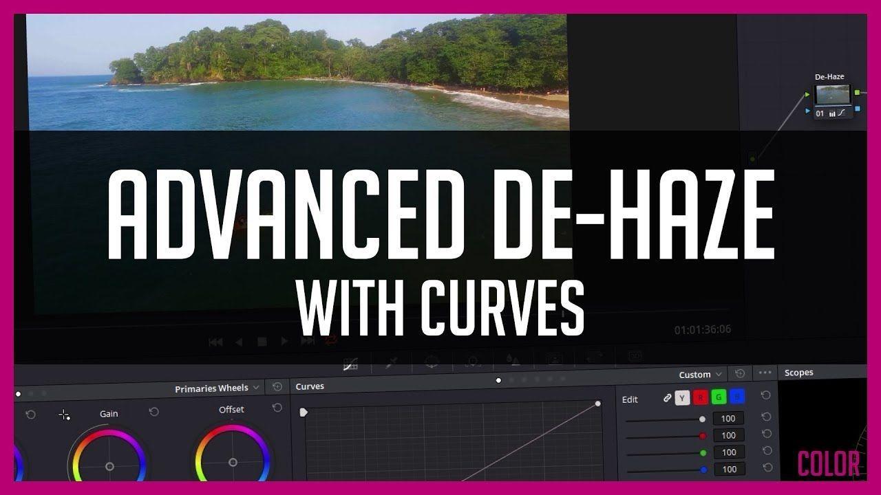 Remove Haze With Color Grading - DaVinci Resolve 15 DeHaze