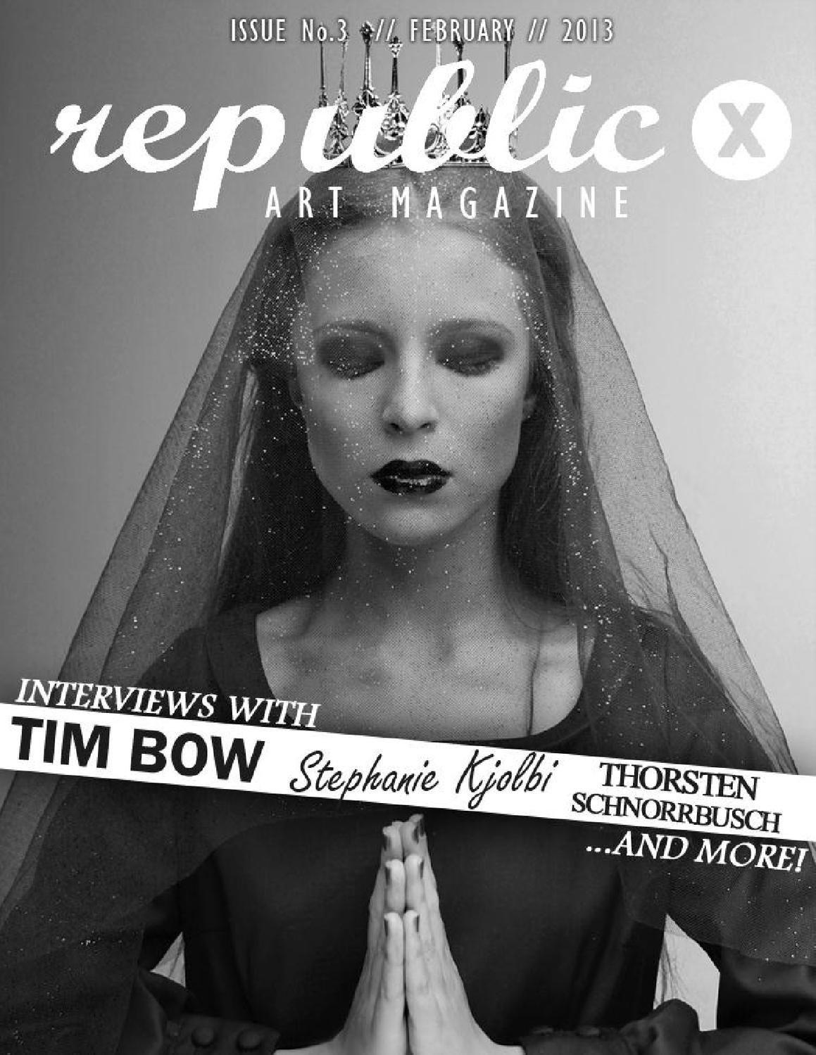 REPUBLIC X - Art Magazine - ISSUE 3  ART MAGAZINE // Issue No3