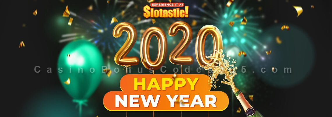 Slotastic Online Casino Happy New Year 2020