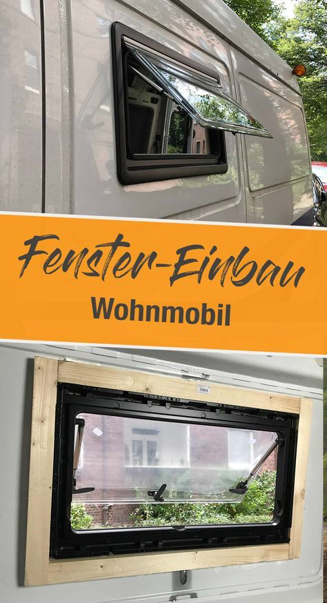 wohnmobil fenster einbauen einbauanleitung und kosten ausbau pinterest wohnmobil fenster. Black Bedroom Furniture Sets. Home Design Ideas