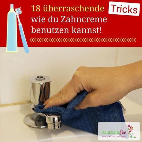 zahncreme im haushalt nutzen 18 berraschende tricks. Black Bedroom Furniture Sets. Home Design Ideas