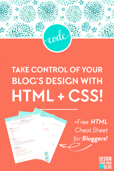 A Blogger S Guide To Html And Css Design Design Your Own Website