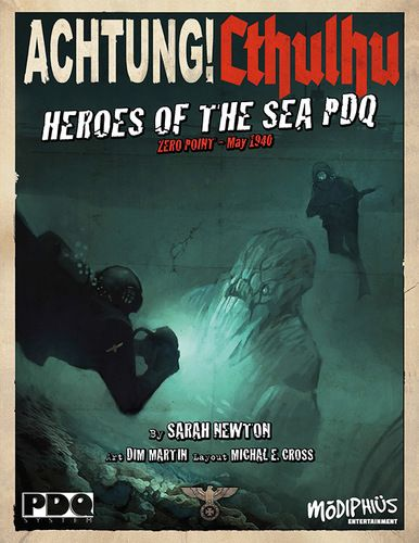 Achtung! Cthulhu - Zero Point - Heroes of the Sea - PDQ