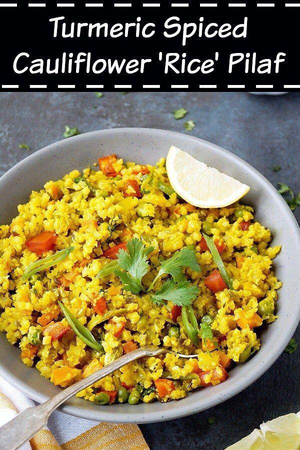 Cauliflower Rice Pilaf Turmeric Cauliflower Rice