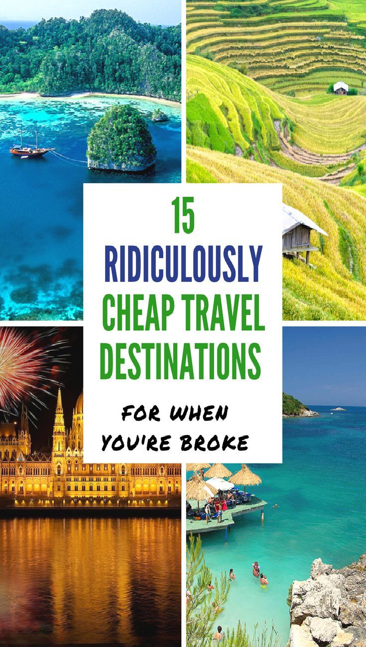 15 ridiculously cheap travel destinations for when youre broke and on a budget You can now tick off your bucket list and save money doing it Budget travel destination Asi...