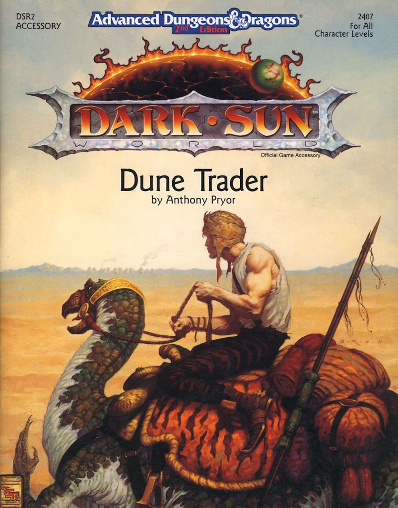 DSR2: Dune Trader - hey I actually used this book! Great 2e Dark Sun book.
