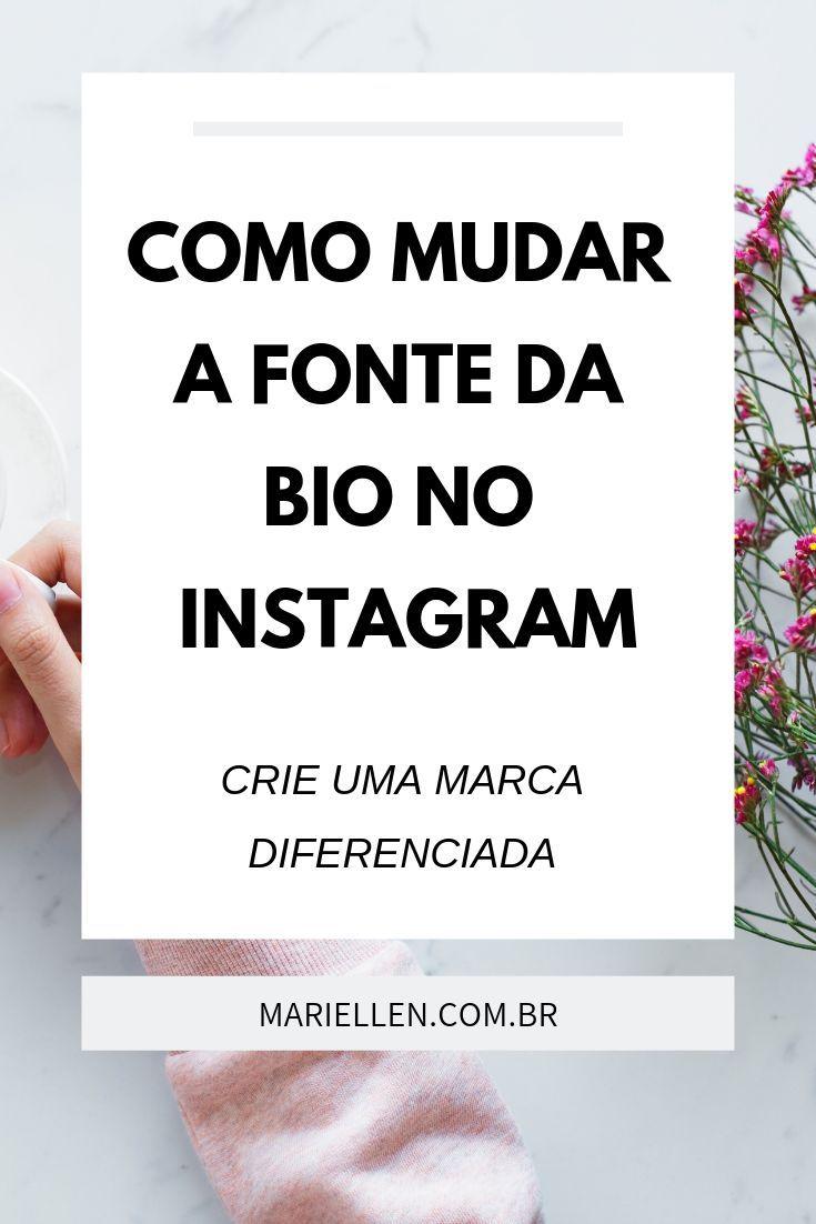 Como Mudar A Fonte Da Bio No Instagram Insta Frases Verdades E
