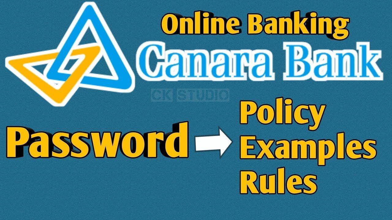 Canara Bank Password Examples Canara Bank Net Banking Password Policy Banking Passwords Policies