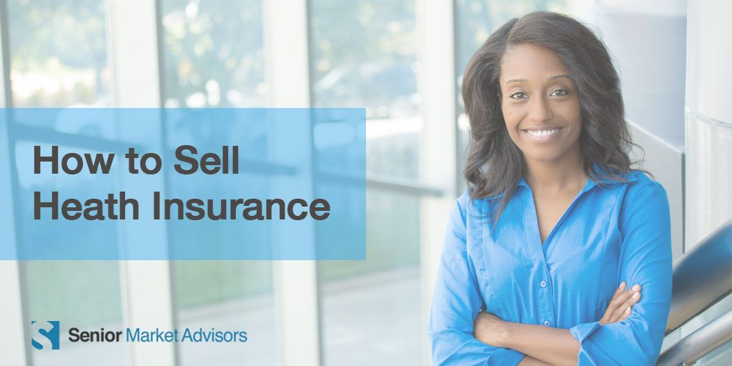 How to sell medicare health insurance things to sell