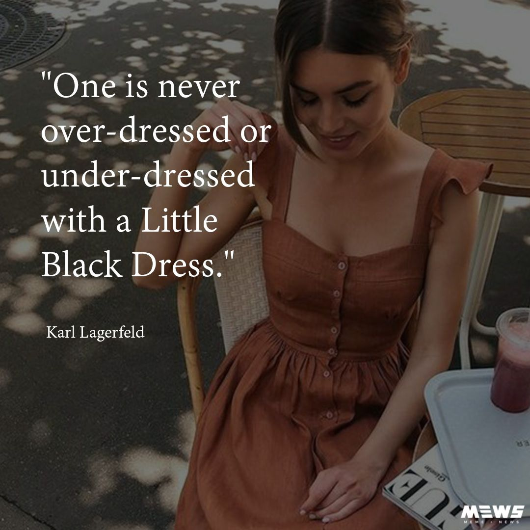 Little Black Dress Quote Classy Fashion Quotes Stylish Quote Dress Quotes [ 1080 x 1080 Pixel ]