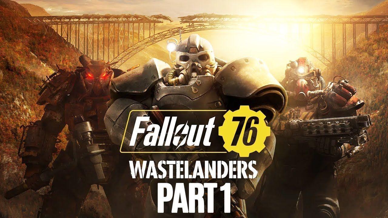 FALLOUT 76 WASTELANDERS Gameplay Walkthrough Part 1 (No