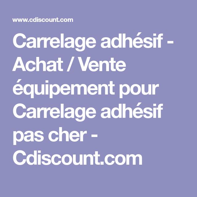 Carrelage Adhésif Achat Vente équipement Pour Carrelage Adhésif - Cdiscount carrelage