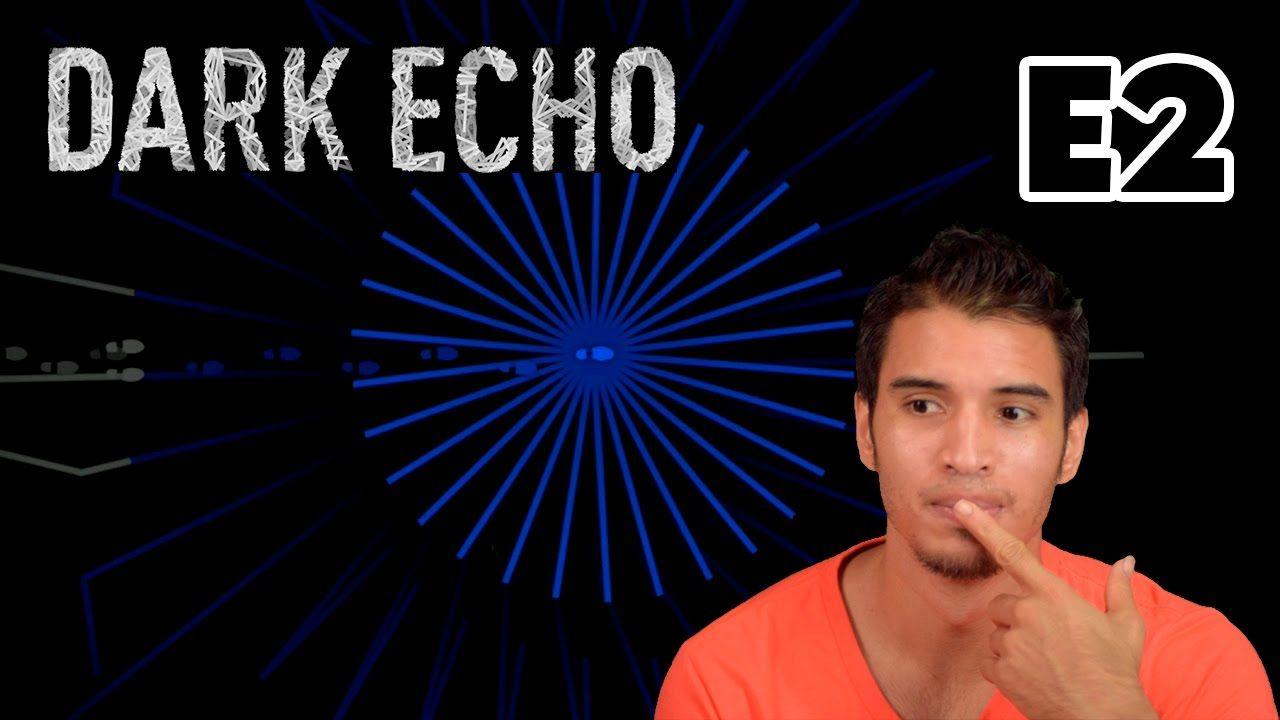 Hasta en el Agua hay monstruos así que cuidado con el Echo espero Disfruten Dark Echo Episodio 2 https://youtu.be/HcMR7NX5hP0 Recuerden dar Like que Motiva Mucho...