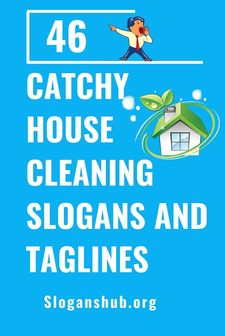 46 catchy house cleaning slogans and taglines  slogans