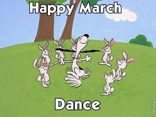 Happy March dance!