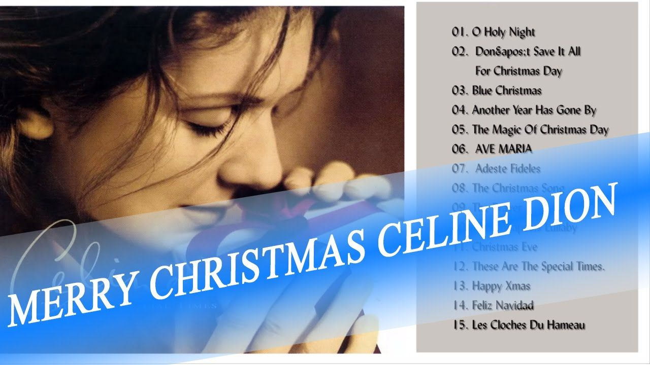 Merry Christmas Celine Dion Celine Dion These Are Special Times Christmas Songs Youtube Celine Dion Christmas Holiday Music