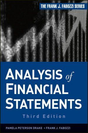 Analysis of Financial Statements (Frank J Fabozzi Series) by - financial statements