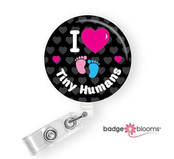 NICU Nurse Badges - Tiny Humans Badge Reel - Cute ID Holder