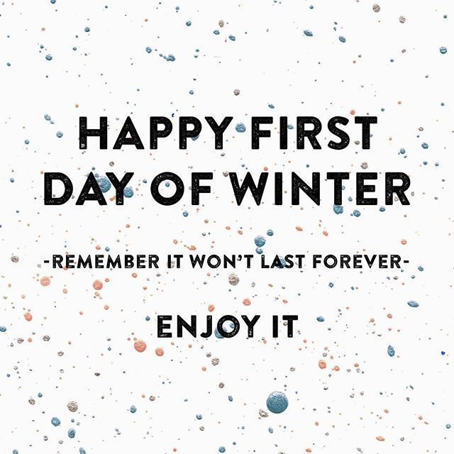 Happy First Day Of Winter Quotes Quote Winter Winter Quotes First