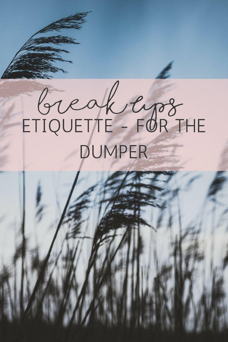 Dating break up etiquette