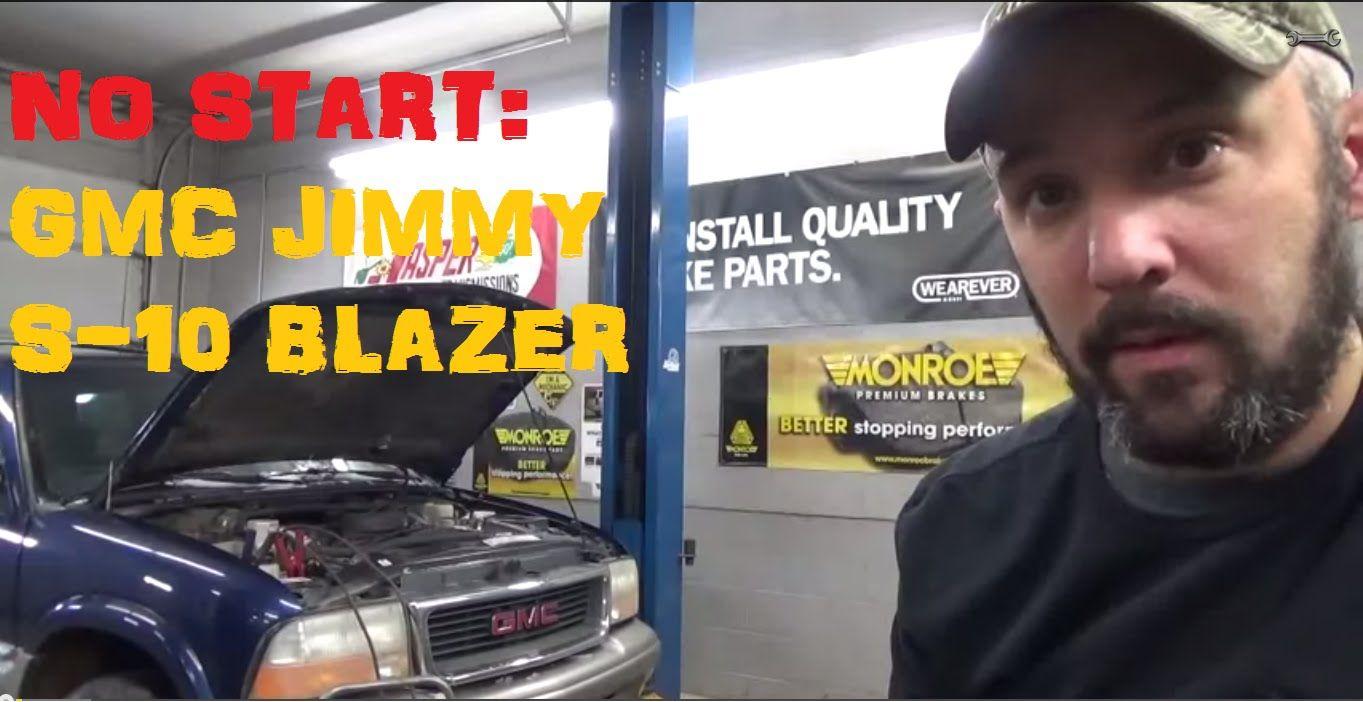 No Start    No Spark    Cranks Ok   S10 Blazer