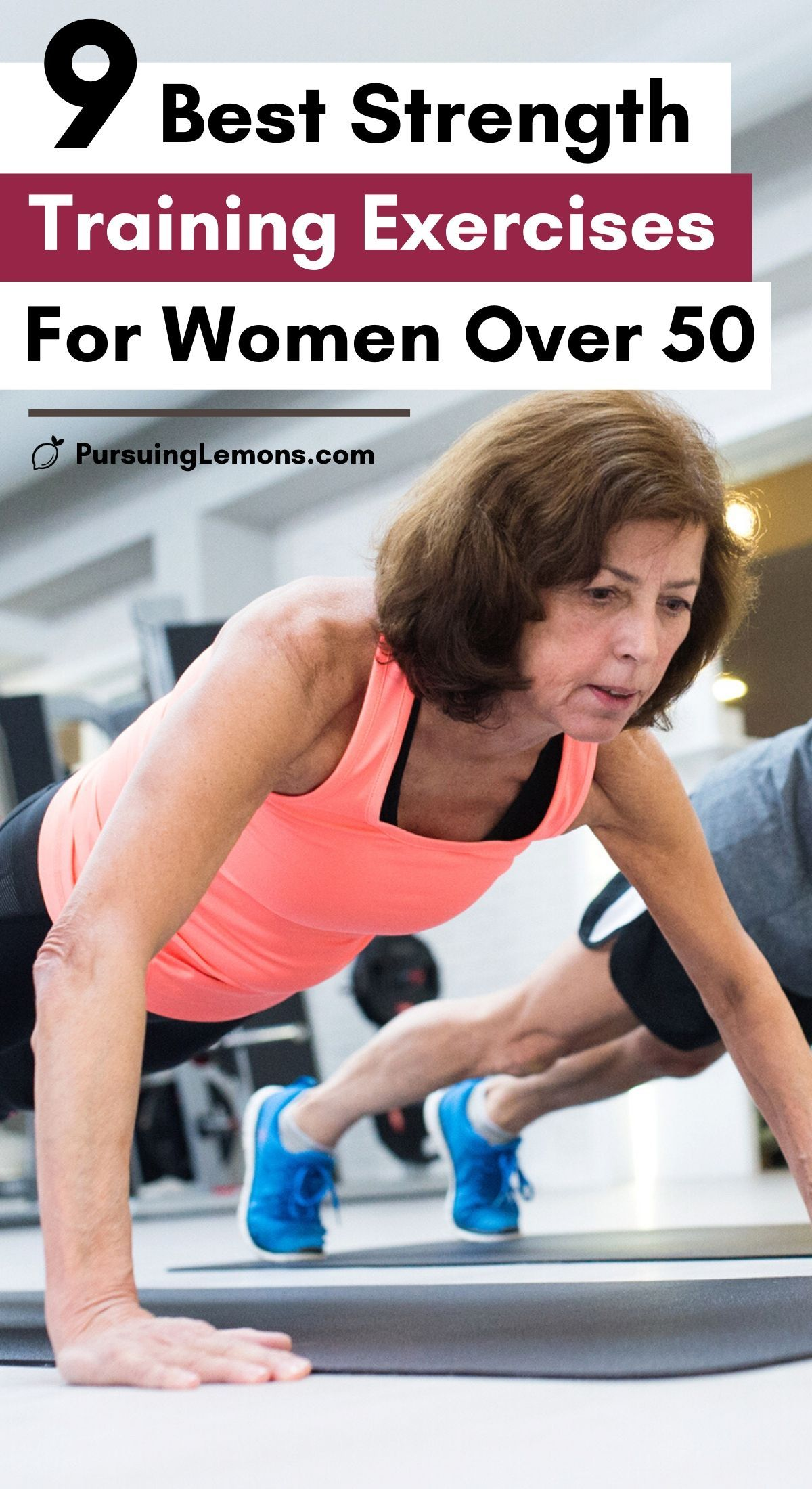 9 Best Strength Training Exercises for Women Over 50