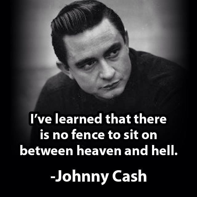 Johnny Cash Quotes Johnny Cash  Qoutables  Pinterest  Johnny Cash Truths And Wisdom