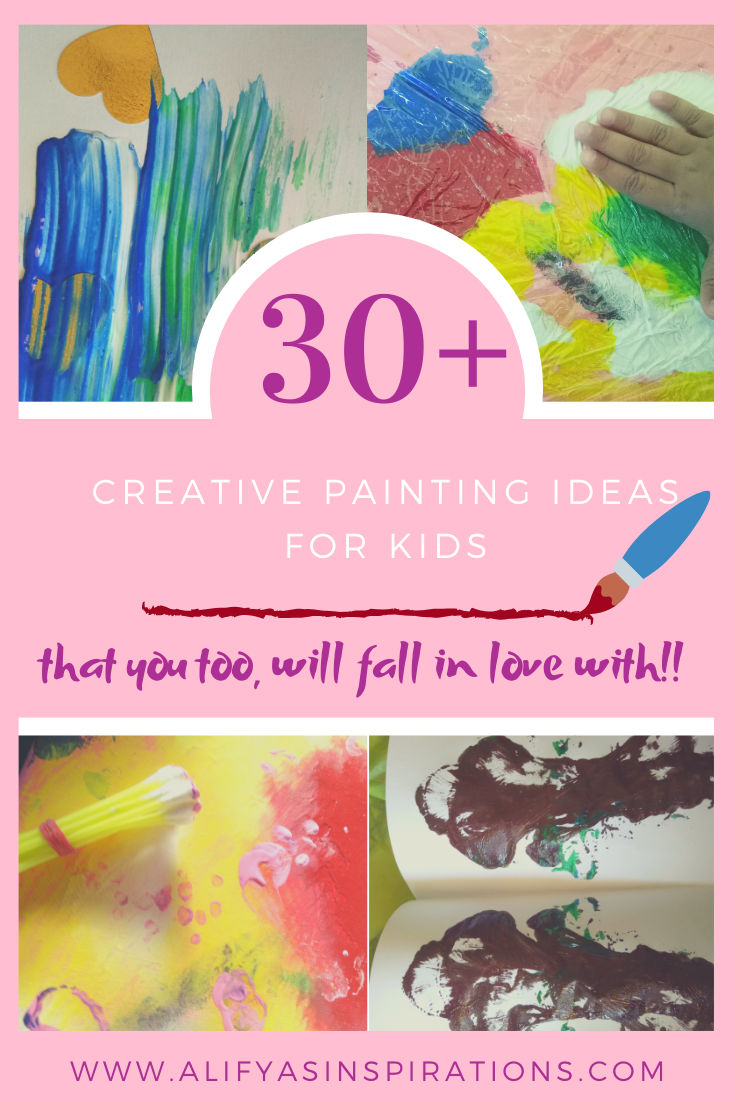 30 Creative Painting Ideas For Kids In 2020 Painting For Kids