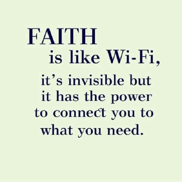 Good Faith Is Like Wifi Faith Religion Religion Quotes Faith Quotes Christian  Quotes Religion Quotes And Sayings