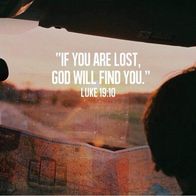 If you are lost God will find you