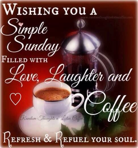 Sunday Coffee Heart With Images Happy Sunday Quotes Sunday