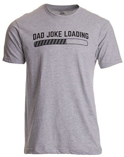 Funny Fathers Day Joke Dads Gift Present Mens Top Sarcasm Loading T-Shirt