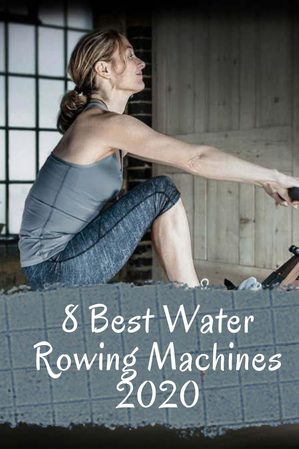 8 Best Water Rowing Machines 2020 In 2020 Rowing Machines Rowing Workout Machines