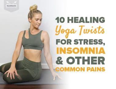 10 healing yoga twists  find your matching healing pose
