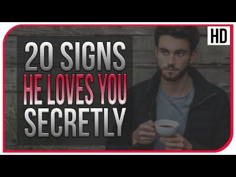 20 signs he loves you