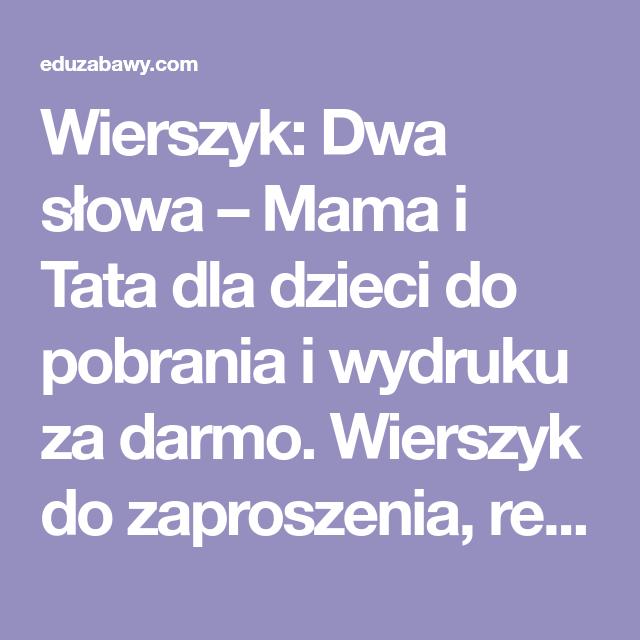 Wierszyk Dwa Słowa Mama I Tata Dla Dzieci Do Pobrania I