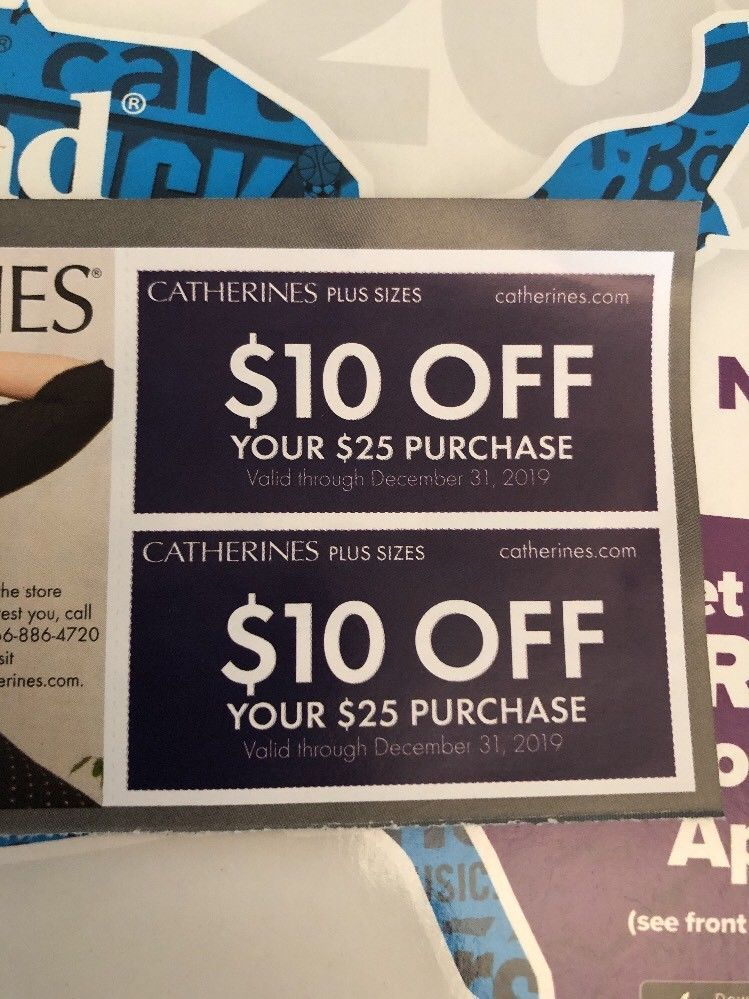 Two 10 Off 25 Coupons For Catherine's in store or online