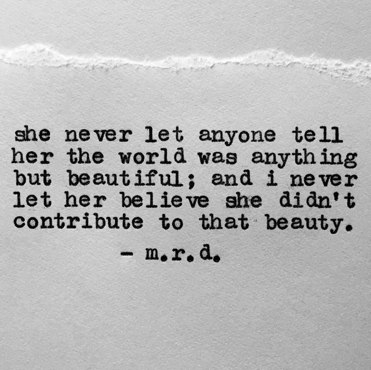 Tell Her She's Beautiful Quotes Such A Beautiful Quotemrdwriter On Instagramgo Follow