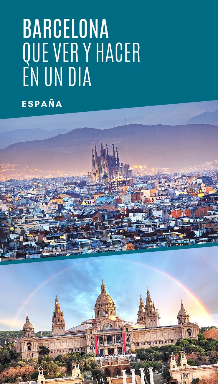 Qué Ver En Un Fin De Semana En Barcelona España Turismo Mejores Sitios Para Viajar Fotografías De Viajes