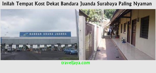 Inilah Tempat Kost Dekat Bandara Juanda Surabaya Paling Nyaman